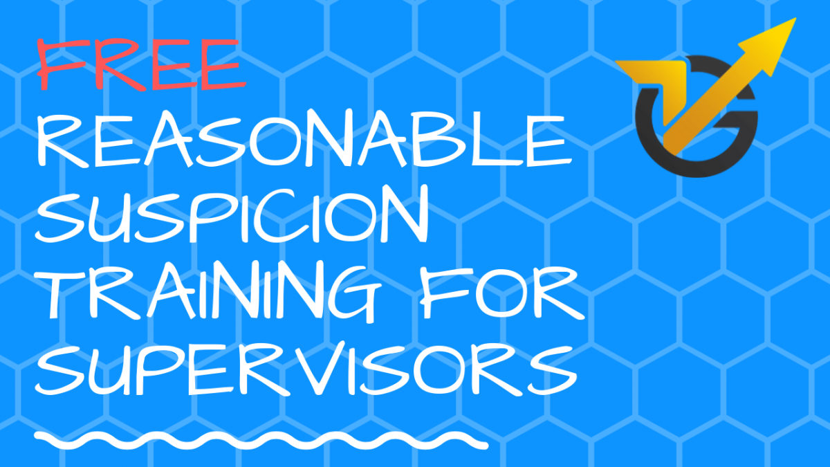 Free Reasonable Suspicion Training for Supervisors